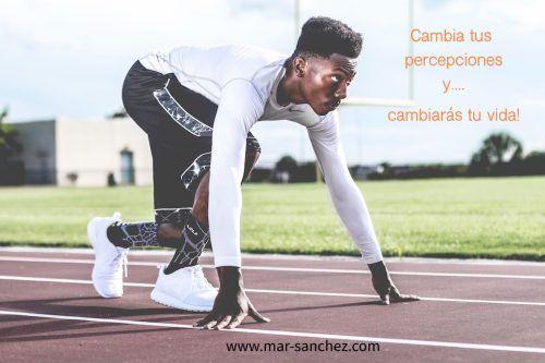 CAMBIA TUS PERCEPCIONES Y CAMBIARAS TU VIDA